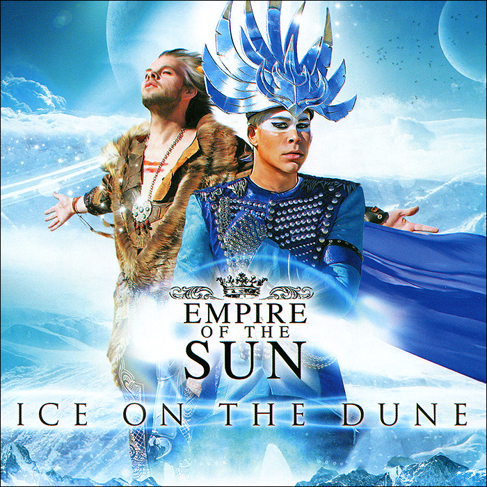 Empire Of The Sun Empire Of The Sun. Ice On The Dune empire of things