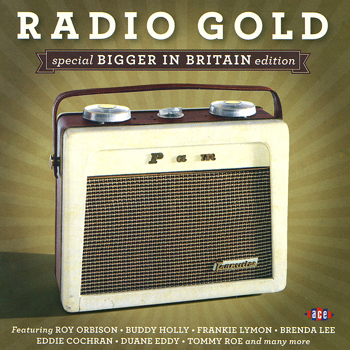 Radio Gold. Special Bigger In Britain Edition