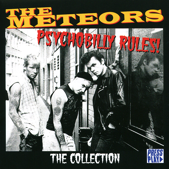 The Meteors. Psychobilly Rules. The Collection