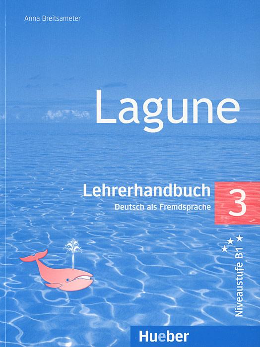 Lagune: Lehrerhandbuch 3: Deutch als Fremdsprache