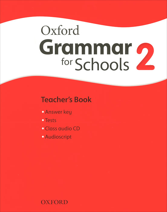 Oxford Grammar for Schools: 2: Teacher's Book (+ CD-ROM) ket for schools practice tests student s book учебник