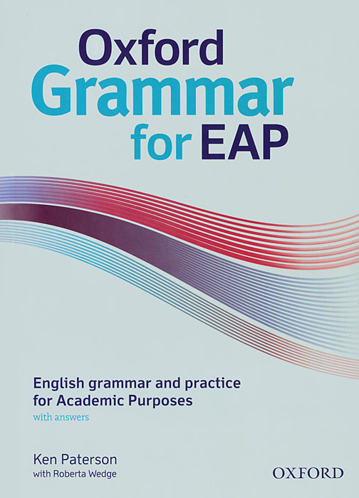 Oxford Grammar for EAP: English Grammar and Practice for Academic Purposes алла берестова english grammar reference