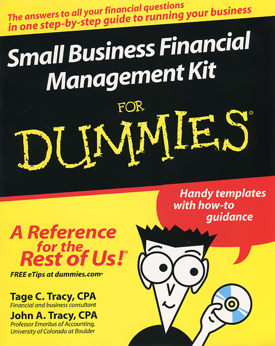 Small Business Financial Management Kit For Dummies (+ CD-ROM)