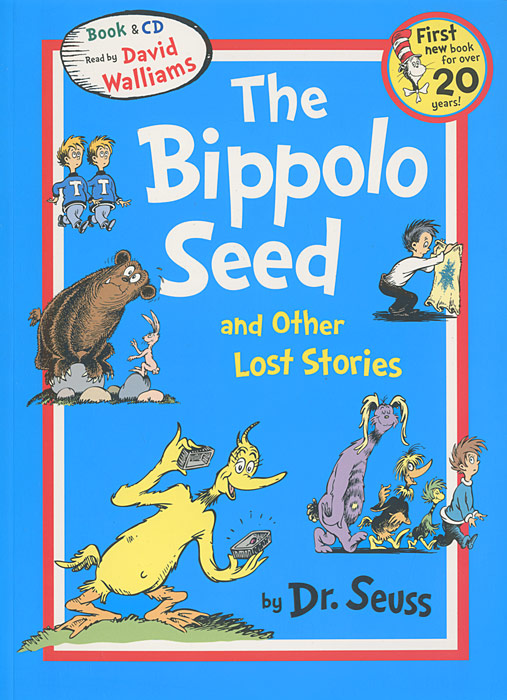 The Bippolo Seed and Other Lost Stories (+ CD-ROM) a cat a hat and a piece of string
