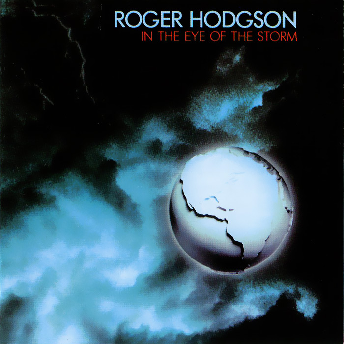 Роджер Ходжсон Roger Hodgson. In The Eye Of The Storm спот favourite lustige 1725 1u