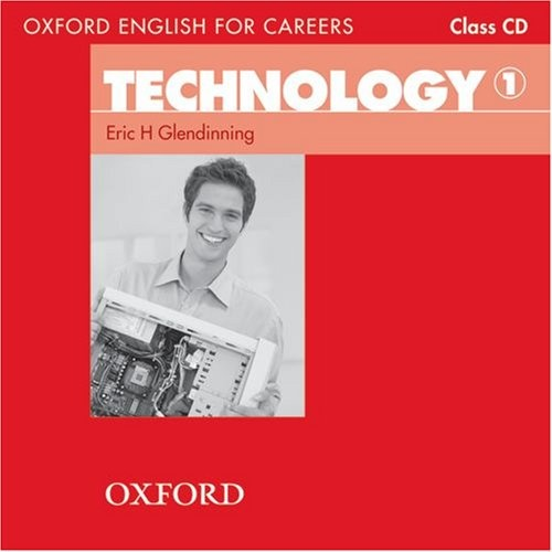 Oxford ENGLISH FOR CAREERS:TECHNOLOGY 1 CL CD