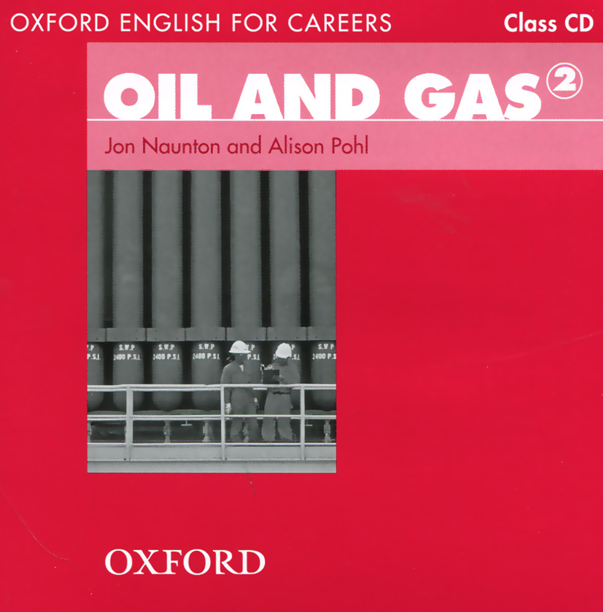 Oxford English for Careers: Oil and Gas (аудиокурс на CD) oxford english for careers tourism 3 аудиокурс на 2 cd
