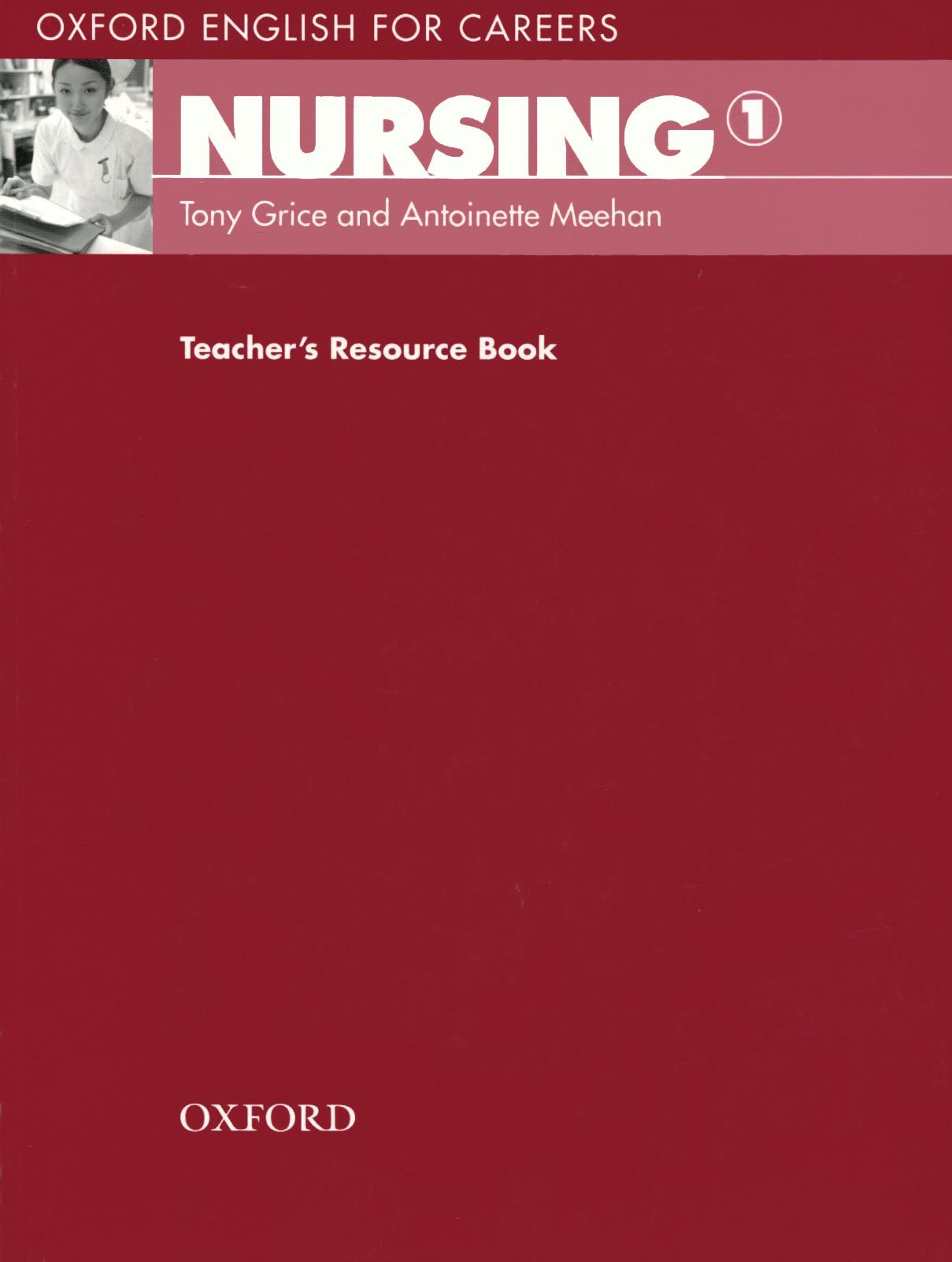Oxford English for Careers: Nursing 1: Teacher's Resource Book oxford english for careers tourism 3 аудиокурс на 2 cd