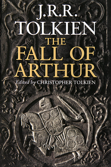Fall of Arthur the silmarillion