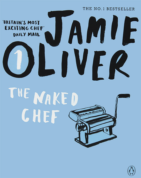 The Naked Chef jamie oliver the return of the naked chef