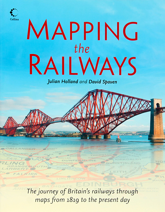 Mapping the Railways: The Journey of Britain's Railways through Maps from 1819 to the Present Day morais r the hundred foot journey