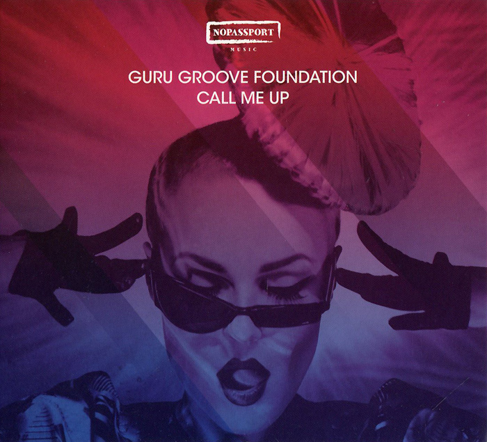 Guru Groove Foundation Guru Groove Foundation. Call Me Up