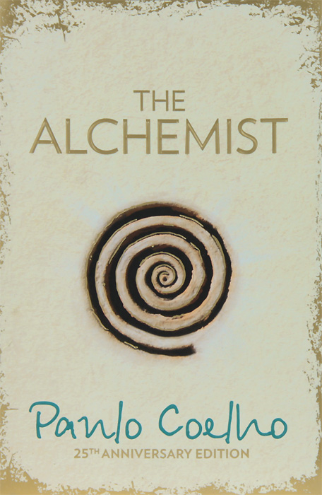 The Alchemist john spooner d no one ever told us that money and life lessons for young adults