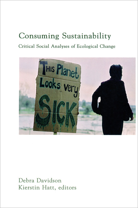 все цены на  Consuming Sustainability: Critical Social Analyses of Ecological Change  в интернете