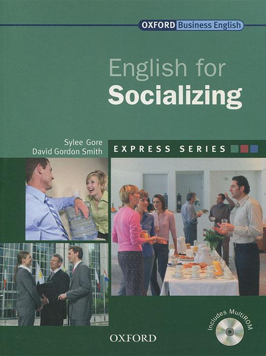 English for Socializing (+ CD-ROM) марион грюсендорф english for socializing and small talk английский для неформального делового общения книга cd