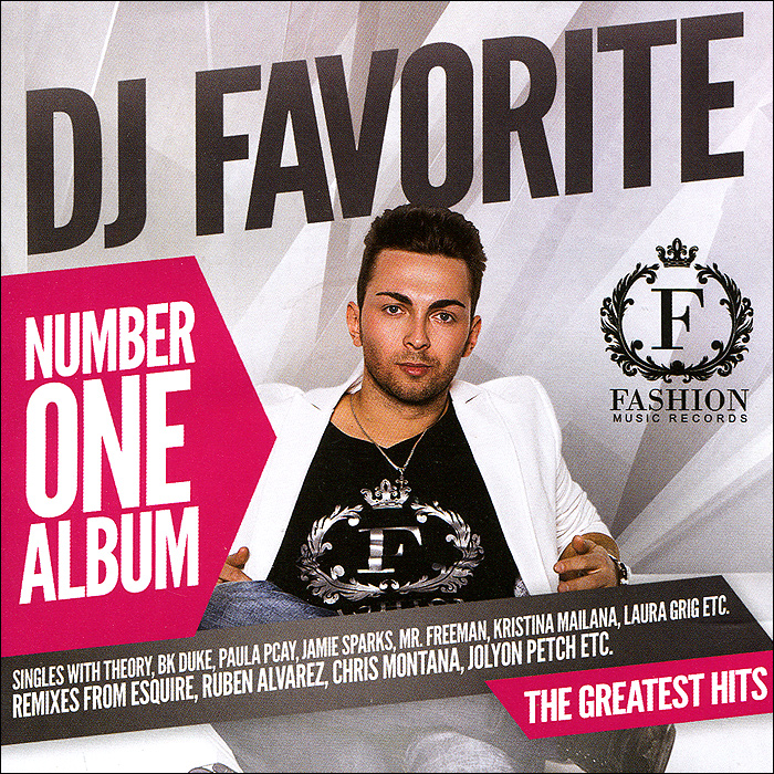 DJ Favorite,Mr. Freeman,Джэми Спаркс,Паула Пэкай,Кристина Майлана DJ Favorite. Number One Album (mp3) dj v lays dj v lays never ever 2 mp3