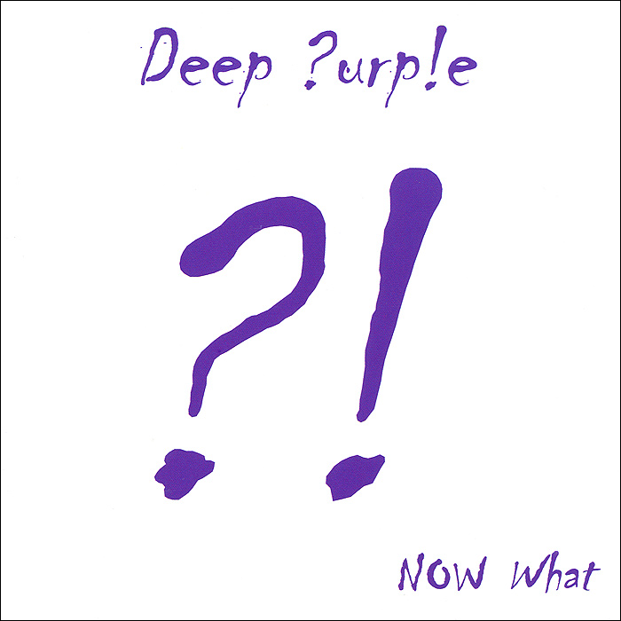Deep Purple Deep Purple. NOW What ?! what alice forgot