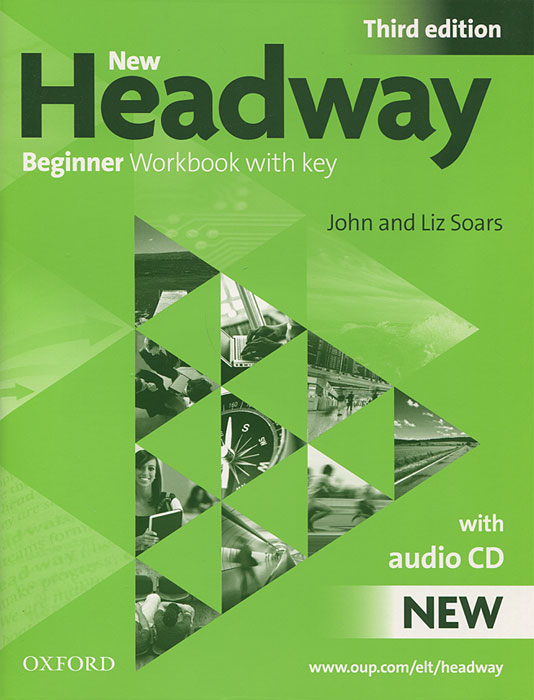 New Headway: Beginner Workbook with Key (+ CD) clare a new total english intermediate workbook with key cd