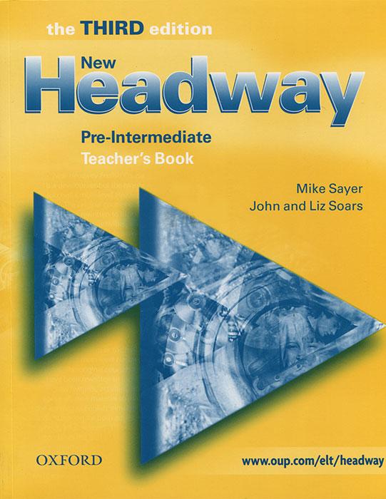 New Headway: Pre-Intermediate: Teacher's Book evans v dooley j enterprise plus grammar pre intermediate