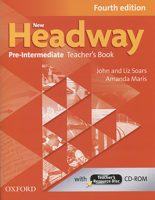 New Headway: Pre-Intermediate: Teacher's Book (+ CD-ROM) cunningham s new cutting edge intermediate students book cd rom with video mini dictionary