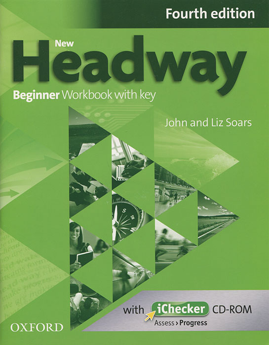New Headway: Beginner Workbook with Key (+ CD-ROM) clare a new total english intermediate workbook with key cd