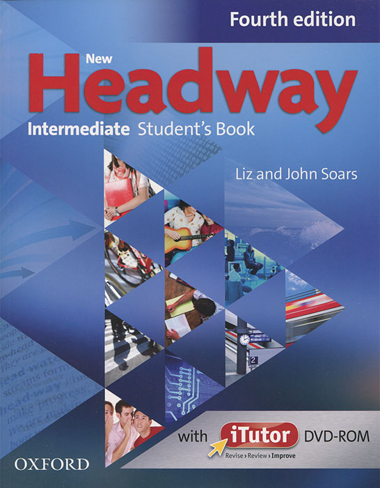 New Headway: Intermediate Student's Book (+ DVD-ROM) emma szlachta choices intermediate teacher s book dvd rom
