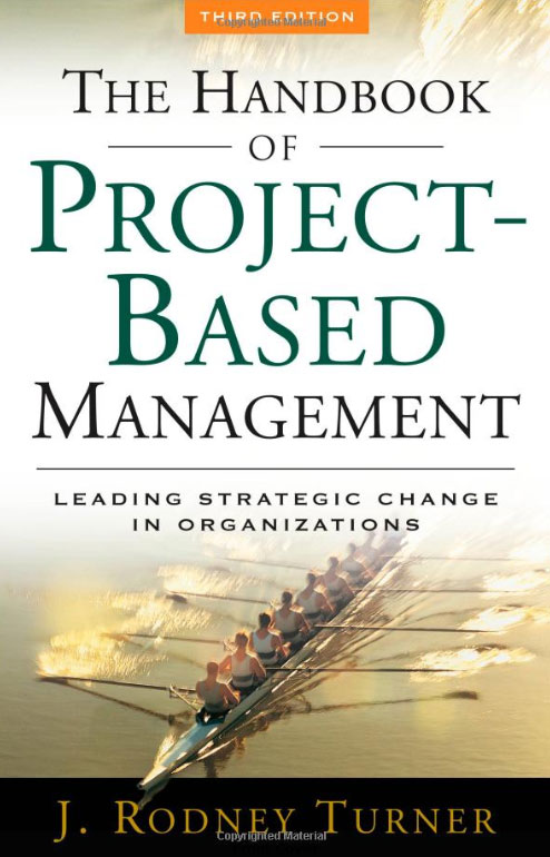 The Handbook of Project-based Management: Leading Strategic Change in Organizations srichander ramaswamy managing credit risk in corporate bond portfolios a practitioner s guide