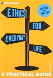 Introducing Ethics for Everyday Life - A Practical Guide introducing jung a graphic guide