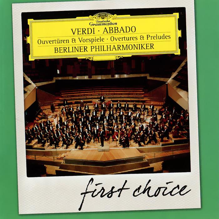 Клаудио Аббадо,Berliner Philharmoniker Claudio Abbado, Berliner Philharmoniker. Verdi. Overtures & Preludes münchner philharmoniker elbphilharmonie hamburg