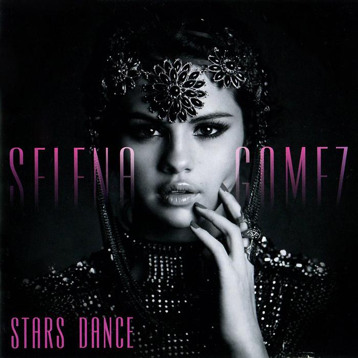 Селена Гомез Selena Gomez. Stars Dance selena gomez stars dance cd