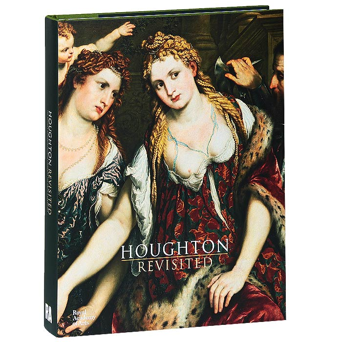 Houghton Revisited: The Walpole Masterpieces from Catherine the Great's Hermitage russia a journey to the heart of a land and its people
