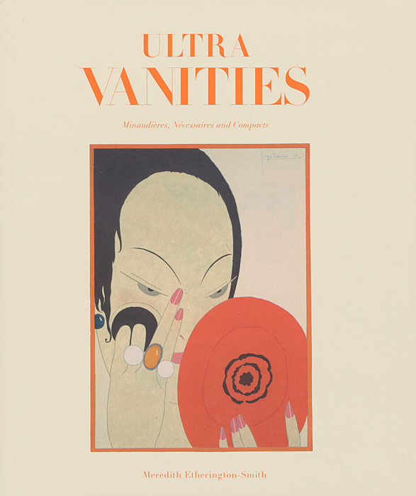 Ultra Vanities: Minaudieres, Necessaires and Compacts wolfe t the bonfire of the vanities
