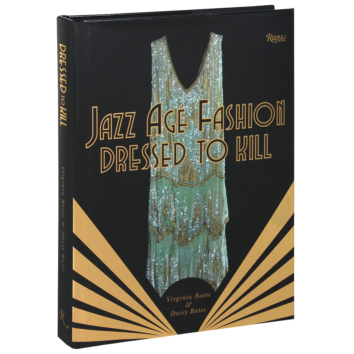 Dressed to Kill: Jazz Age Fashion opulent 04 02