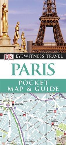 где купить  DK Eyewitness Pocket Map and Guide: Paris  по лучшей цене