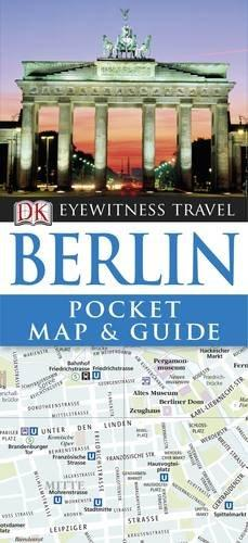 DK Eyewitness Pocket Map and Guide: Berlin barbara taylor dk eyewitness books arctic and antarctic