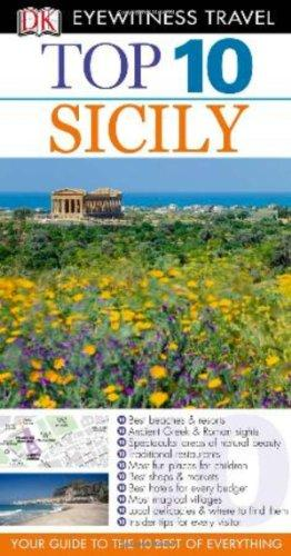 DK Eyewitness Top 10 Travel Guide: Sicily sicily top 10