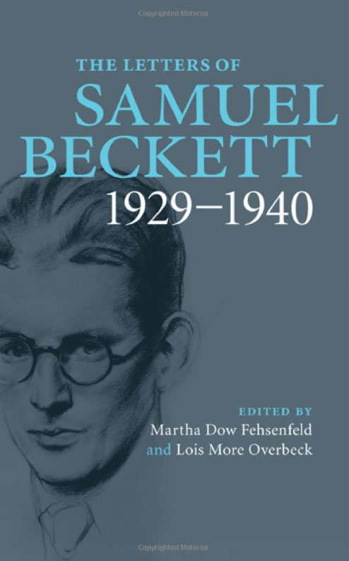 The Letters of Samuel Beckett: Volume 1, 1929-1940 metatheatre and beckett