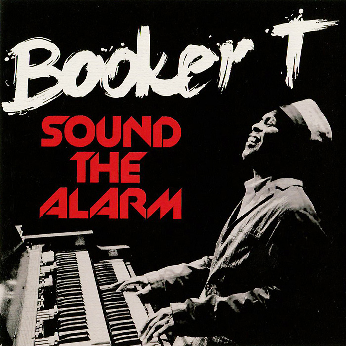 Booker T. Sound The Alarm (LP)