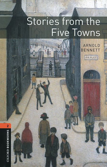 Stories from the Five Towns little herr friedmann and other stories