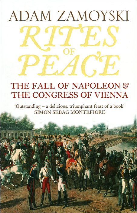 Rites of Peace: The Fall of Napoleon and the Congress of Vienna gregorian masters of chant moments of peace in ireland