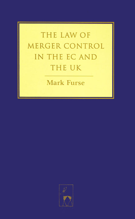 The Law of Merger Control in the EC and the UK the silmarillion