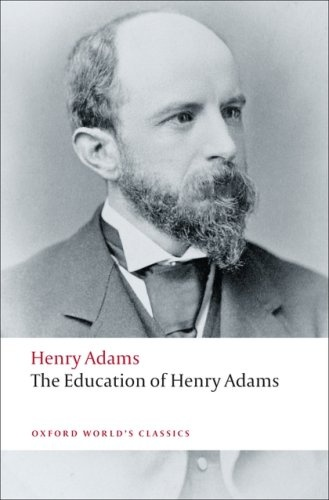 Adams: Education Of Henry Adams
