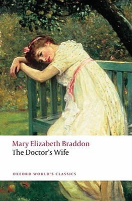 Braddon: The Doctor'S Wife the sixth wife