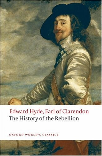 Clarendon: History Of The Rebellion