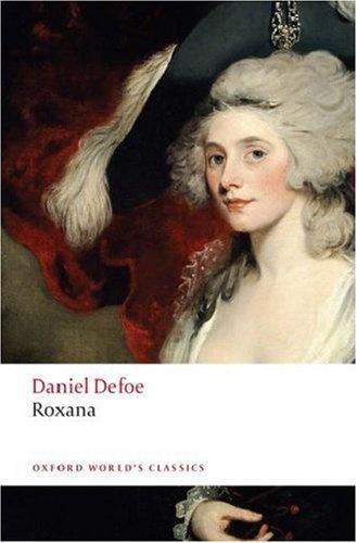 Defoe: Roxana The Fortunate Mistr. d defoe robinson crusoe