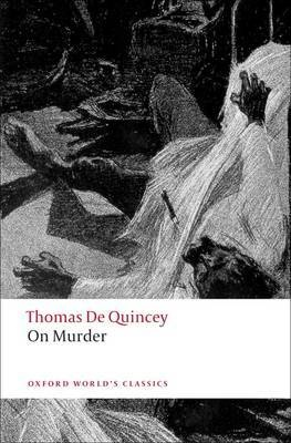 De Quincey: On Murder murder on the champ de mars