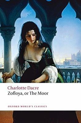 Dacre: Zofloya Or The Moor the moor s last sigh