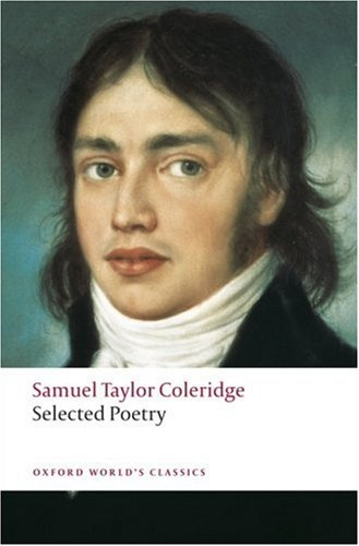 Coleridge: Selected Poetry milton s selected poetry and prose nce