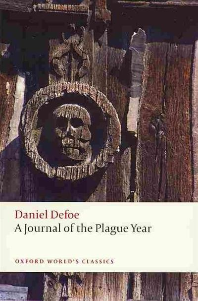 Defoe: A Journal Of Plague Year defoe d journal of the plague year