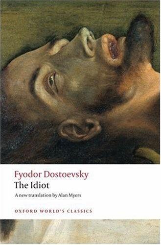 Dostoevsky: The Idiot the idiot